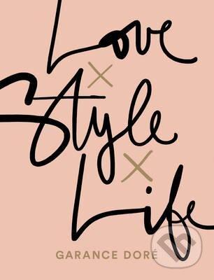 Love x Style x Life - Garance Doré