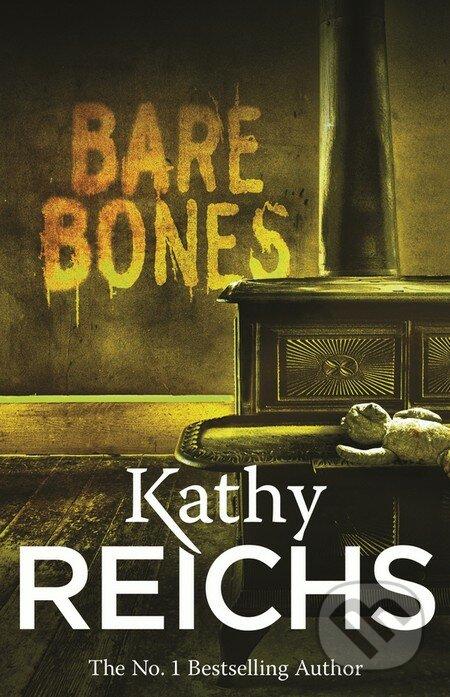 Bare Bones - Kathy Reichs