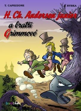 Bratři Grimmové - H. Ch. Andersen junior
