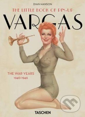 The Little Book of Pin-up Vargas - Dian Hanson