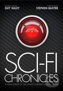 Sci-fi Chronicles - Stephen Baxter, Guy Haley