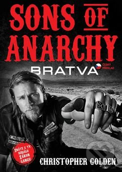 Sons of Anarchy – Bratva - Christopher Golden