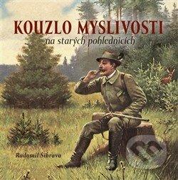Kouzlo myslivosti na starých pohlednicích - Radomír Šibrava