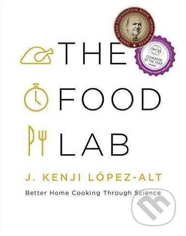 The Food Lab - J. Kenji López-Alt