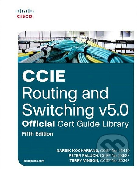 CCIE Routing and Switching V5.0 - Narbik Kocharians
