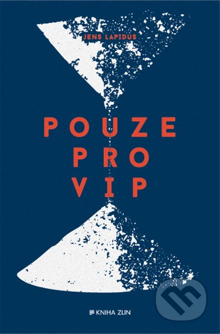 Pouze pro VIP - Jens Lapidus