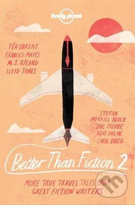 Better Than Fiction 2 - Dave Eggers a kol.