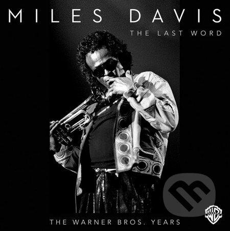Miles Davis: Last Word - Miles Davis