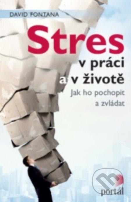 Stres v práci a v životě - David Fontana