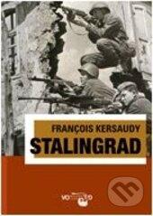 Stalingrad - Francois Kersaudy