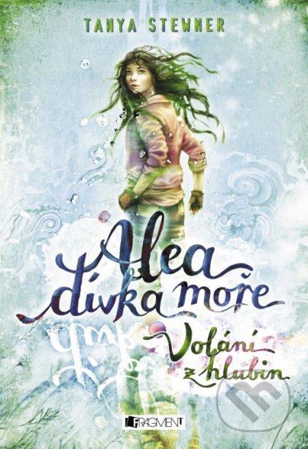 Alea, dívka moře: Volání z hlubin - Tanya Stewner