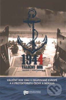 Válečný rok 1944 v okupované Evropě a v Protektorátu Čechy a Morava -