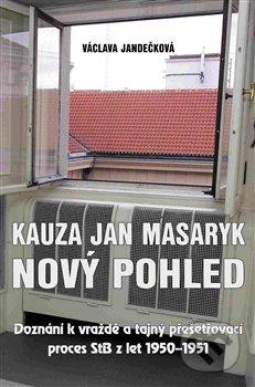 Kauza Jan Masaryk - Nový pohled - Václava Jandečková