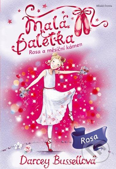 Malá baletka: Rosa a měsíční kámen - Darcey Bussell