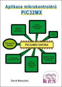 Aplikace mikrokontrolérů PIC32MX - David Matoušek