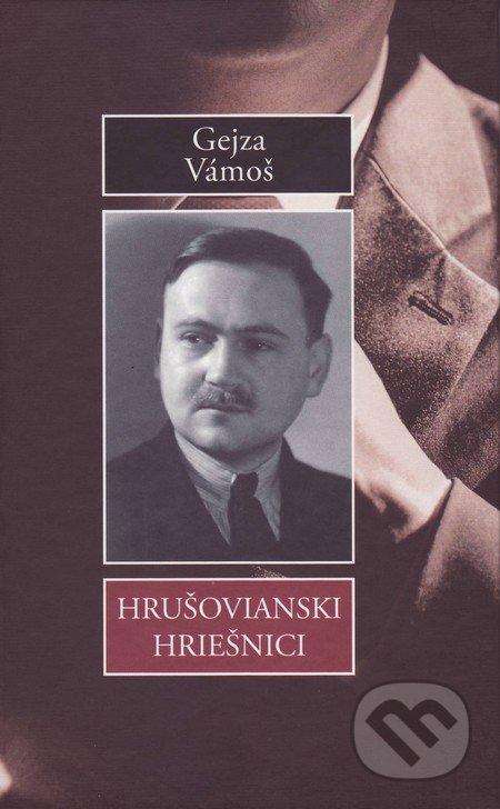 Hrušovianski hriešnici - Gejza Vámoš