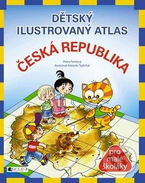 Dětský ilustrovaný atlas - Česká republika - Petra Pláničková, Antonín Šplíchal (ilustrácie)
