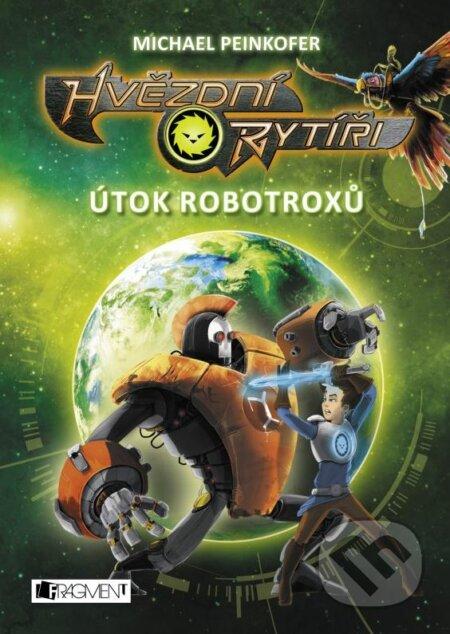 Útok robotroxů - Michael Peinkofer
