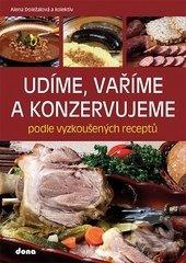 Udíme, vaříme a konzervujeme - Alena Doležalová