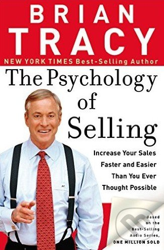 The Psychology of Selling - Brian Tracy