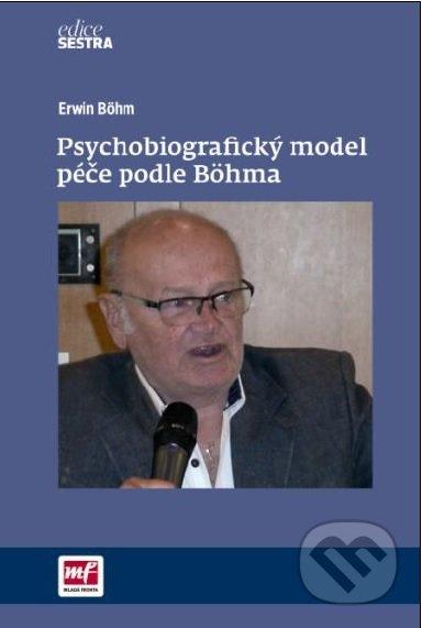 Psychobiografický model péče podle Böhma - Erwin Böhm