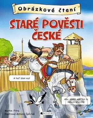 Staré pověsti české - Martin Pitro, Antonín Šplíchal (ilustrácie)