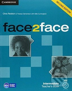Face2Face: Intermediate - Teacher\'s Book - Chris Redston, Theresa Clementson, Gillie Cunningham