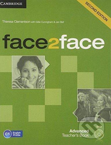Face2Face: Advanced - Teacher\'s Book - Theresa Clementson, Gillie Cunningham, Jan Bell