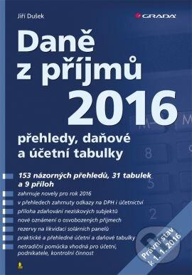 Daně z příjmů 2016 - Jiří Dušek