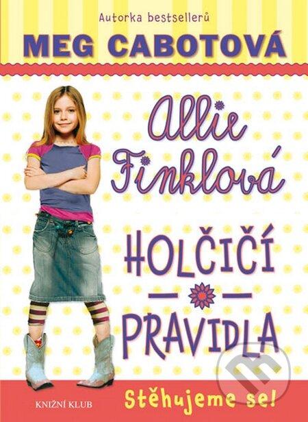 Holčičí pravidla 1: Allie Finklová - Stěhujeme se! - Meg Cabot