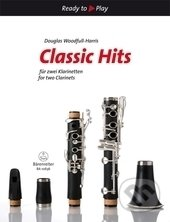 Classic Hits für zwei Klarinetten/Classic Hits for two clarinets - Douglas Woodfull-Harris
