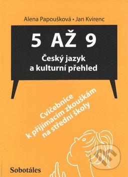 5 až 9: Český jazyk a kulturní přehled - Jan Kvirenc, Alena Papoušková