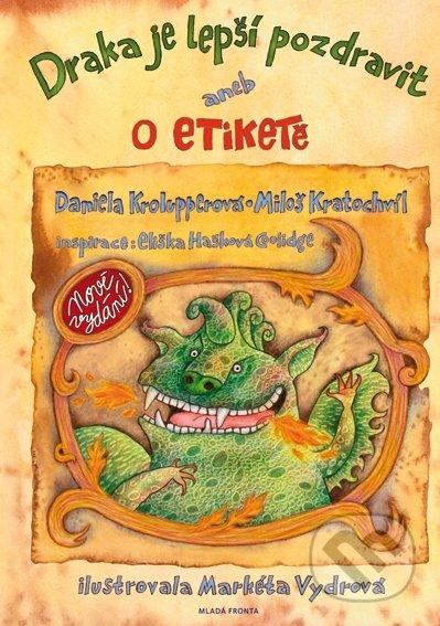 Draka je lepší pozdravit - Miloš Kratochvíl, Daniela Krolupperová