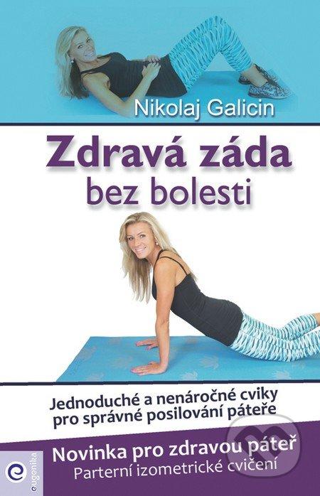 Zdravá záda bez bolesti - Nikolaj Galicin