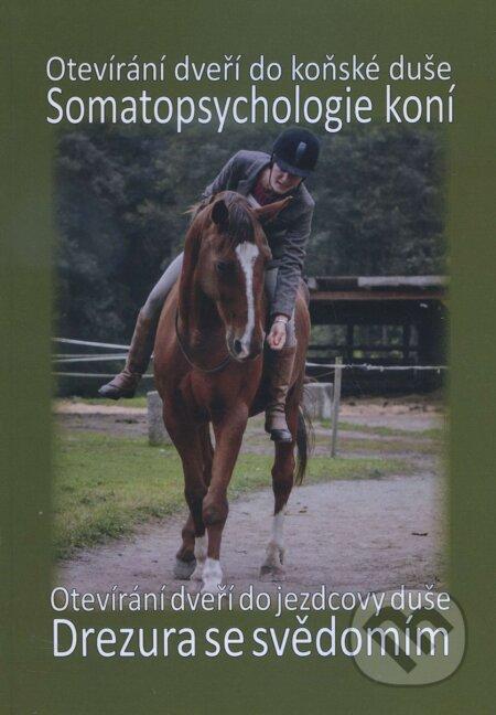 Somatopsychologie koní + Drezura se svědomím - Helena Enenkelová