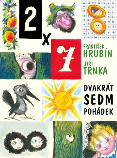 Dvakrát sedm pohádek - František Hrubín, Jiří Trnka