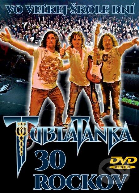 Tublatanka: 30 Rockov Vo veľkej škole dní - Tublatanka