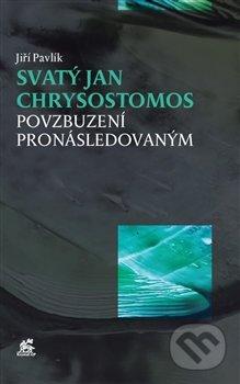 Svatý Jan Chrysostomos - Jiří Pavlík