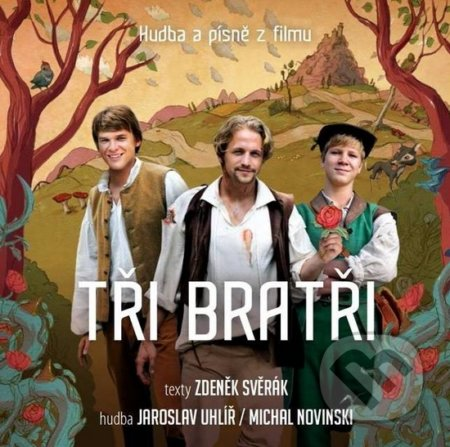 Tři bratři Soundtrack - Vojtěch Dyk, Tomáš Klus