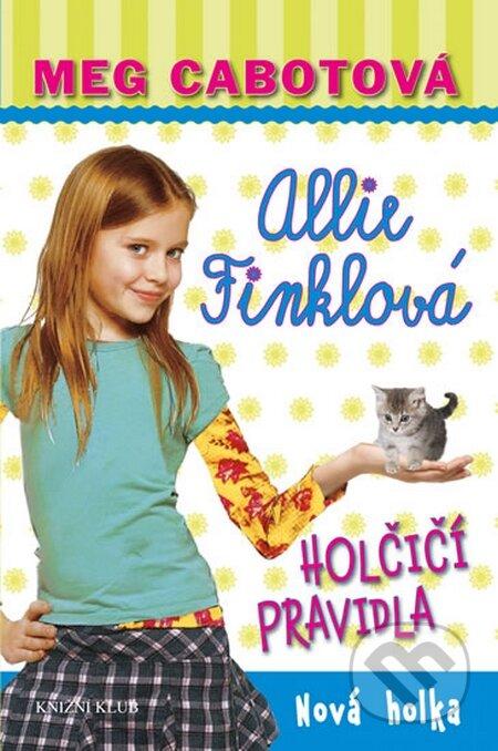 Holčičí pravidla 2: Allie Finklová - Nová holka - Meg Cabot