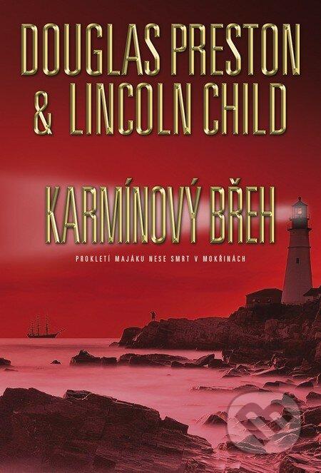 Karmínový břeh - Douglas Preston, Lincoln Child