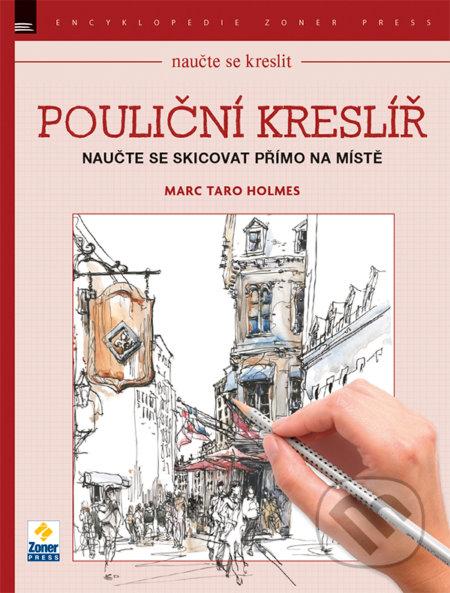 Naučte se kreslit - Pouliční kreslíř - Marc Taro Holmes
