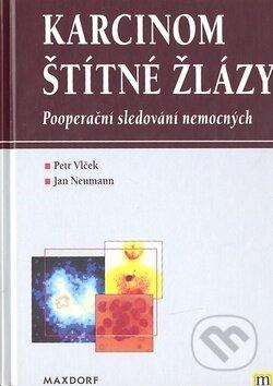Karcinom štítné žlázy - Petr Vlček, Jan Neumann