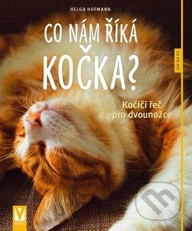 Co nám říká kočka? - Helga Hofmann