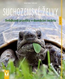 Suchozemské želvy - Hartmut Wilke