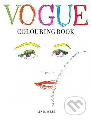 Vogue Colouring Book - Iain R. Webb