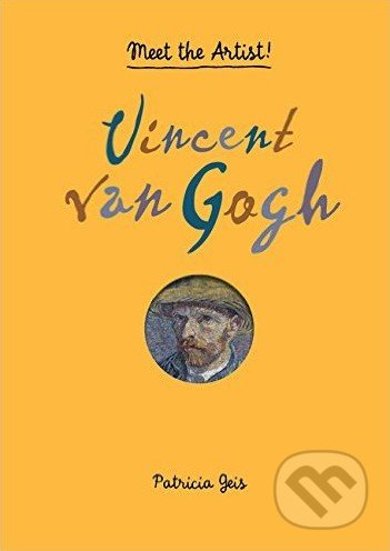 Vincent van Gogh - Patricia Geis