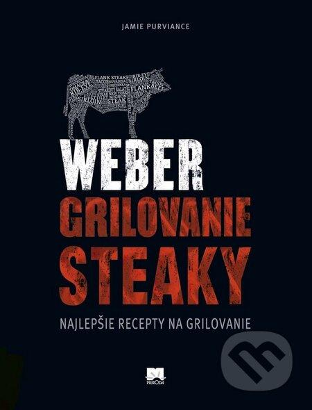 Weber - Grilovanie, Steaky - Jamie Purviance