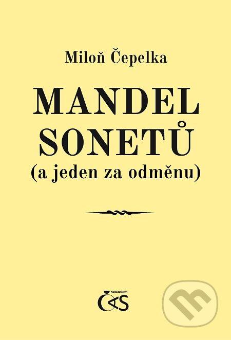 Mandel sonetů (a jeden za odměnu) - Miloň Čepelka
