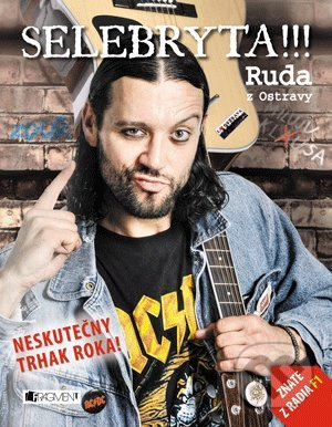 SELEBRYTA !!! - Bruno Ligocki, Ruda z Ostravy
